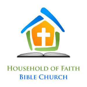 Household of Faith Bible Church Podcast